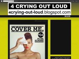 4crying-out-loud.blogspot.com