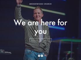 bridgewoodchurch.com