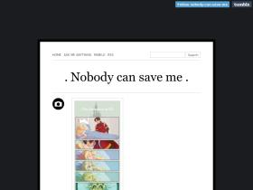 nobody-can-save-me.tumblr.com
