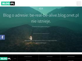 be-real-be-alive.blog.onet.pl